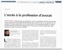 La Semaine Juridique, Edition Générale, Hors-Série juillet 2019 - Objectif CRFPA ! : « Libre propos sur l'accès à la profession d'avocat »